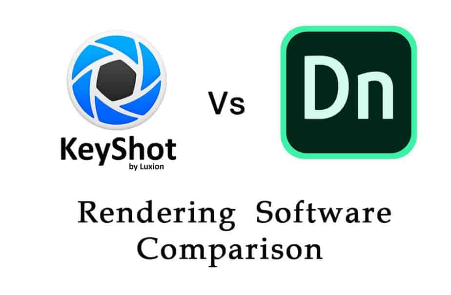 KeyShot vs adobe Dimension