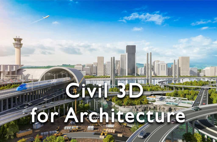 Civil 3D for Architecture